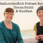 EastLondonKnit podcast