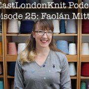 EastLondonKnit podcast episode 25