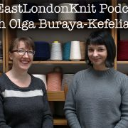 EastLondonKnit podcast with olgajazzy