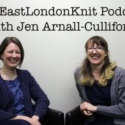 EastLondonKnit podcast with Jen AC