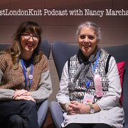 EastLondonKnit podcast Episode 51: Nancy Marchant