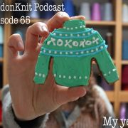 The eastlondonknit podcast about my year of knitting