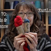 Episode 70 of the EastLondonKnit podcast