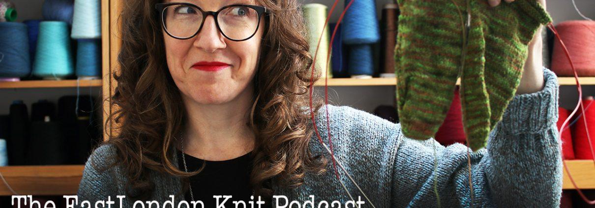 EastLondonKnit podcast 75: lazarus socks and seaside